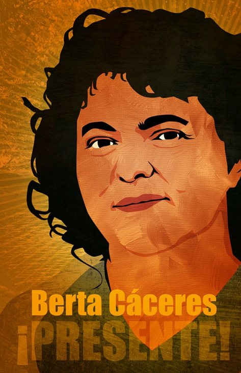 Berta Cáceres by Design Action Collective: http://designaction.org/