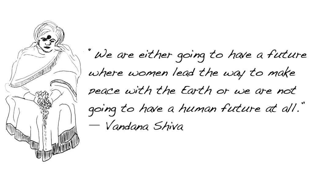 Vandana Shiva - Revolutionary Women